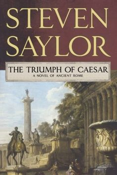 Introducing The Triumph of Caesar A Novel of Ancient Rome Novels of Ancient Rome. Buy Your Books Here and follow us for more updates!