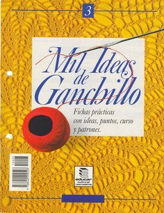 Album Archive - Mil ideas a ganchillo Crochet Book Cover, Crochet Books, Crochet Gratis, Knit Crochet, Stitch Patterns, Knitting Patterns, Web Gallery, Crochet Magazine, Free Books