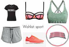 Sport wishlist | Thesweetlittlemonster