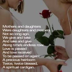 Mother's with There Daughters   mom and daughter the relationship between a mother and daughter is ...
