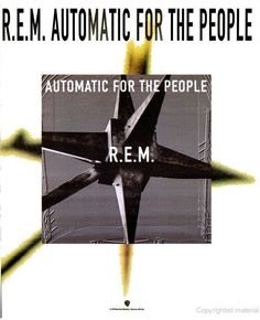 """R.E.M., """"Automatic For the People"""" [1992]"""