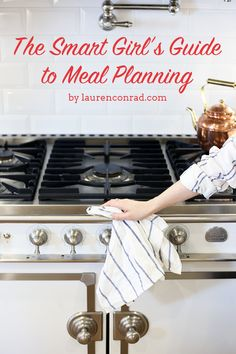 Good Eats: The Smart Girl's Guide to Meal Planning