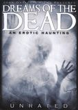 Dreams of the Dead [DVD] [English] [2007]