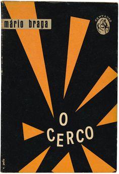 O cerco, Mário Braga, Colecção Centauro, Editora Atlântida, design Victor Palla, 1960