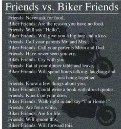 This is so true... I love my biker friends!