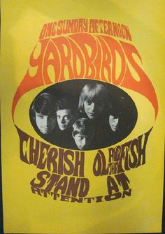 Rock and Roll Concert Posters Hippie Posters, Rock Posters, Music Posters, Band Posters, Vintage Concert Posters, Vintage Posters, Psychedelic Music, Psychedelic Posters, The Yardbirds