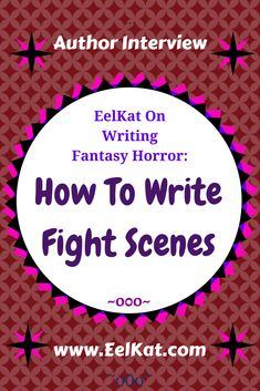Fight scenes. How to write them.