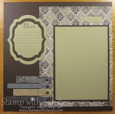 Well Worn Scrapbook Pages 12x12 Page One Stampin Up