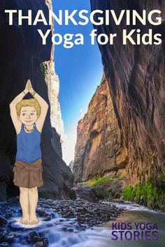 Thanksgiving yoga poses for kids to give thanks to nature | Kids Yoga Stories