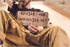 GOOD ADVICE photo poster HUMOROUS LAID BACK baggy pants FULL BEARD 24X36