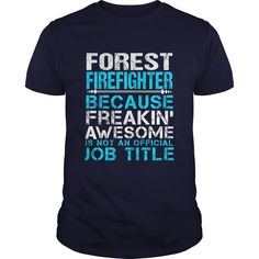 FOREST-FIREFIGHTER, Checkout HERE ==> https://www.sunfrog.com/LifeStyle/FOREST-FIREFIGHTER-110651272-Navy-Blue-Guys.html?41088