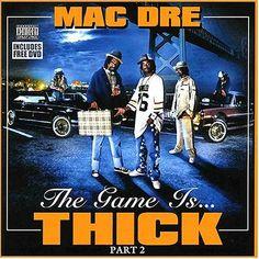 mac dre albums - the game is thick Rap Albums, Hip Hop Albums, Music Albums, Rap Music, Dance Music, Mac Dre, Jean Michel Jarre, Zz Top, Iggy Pop