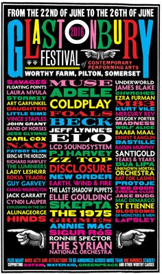 The first lineup of artists performing at this year's Glastonbury Festival has been revealed. While headliners Adele, Coldplay, and Muse were previously anno. Summer Music Festivals, Rock Festivals, Adele, Groupe Pop Rock, Stanley Donwood, John Beck, Vince Staples, Uk Music, Concert Posters
