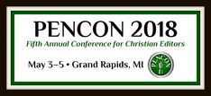 PENCON, a professional conference for editors in any level. We're meeting in Grand Rapids, Michigan, May 3-5, 2018.