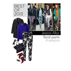 """Jessica Alba floral pants 4 seasons"" by babyou on Polyvore"