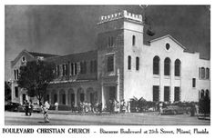 Early 1950's – Boulevard Christian Church at Biscayne Boulevard and 25th Street, Miami - Amazing Midcentury Photographs of Miami  Page 2 of 2  Best of Web Shrine