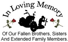 Fallen Bikers Prayer | ... fallen and remember them and their family always in your prayers