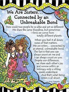Blue Mountain Arts Sisters Connected by an Unbreakable Bond by Suzy Toronto Miniature Easel-Back Print with Magnet Sister Friend Quotes, Sister Poems, Sister Birthday Quotes, Happy Birthday Sister, Sister Friends, Birthday Wishes, Sister Sayings, Daughter Quotes, Birthday Greetings