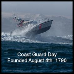 Coast Guard Day | The Coast Guard was founded on August 4th, 1790 | Click pic for history... #ArmedForces #CoastGuard