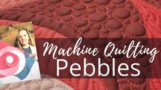 Machine Quilting Pebbles | Free-motion Challenge Quilting Along with Angela Walters - YouTube Free Motion Quilting, Quilting Tips, Quilting Tutorials, Machine Quilting Tutorial, Machine Quilting Patterns, Quilt Patterns Free, Quilts, Pineapple Quilt, Challenges
