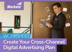Create Your Cross-Channel Digital Advertising Plan