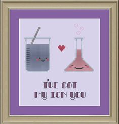 I've got my ion you: nerdy science cross-stitch pattern. $3.00, via Etsy.
