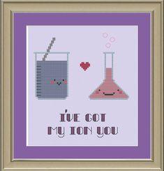 I've got my ion you: nerdy science cross-stitch pattern. $3.00, via Etsy.