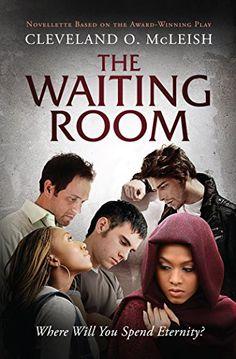 The Waiting Room by Cleveland McLeish http://www.amazon.com/dp/B019UB5AMC/ref=cm_sw_r_pi_dp_VCtGwb1X5K2QF