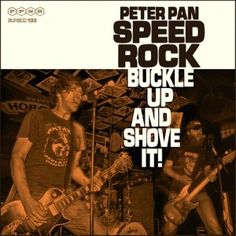 Peter Pan Speedrock - Buckle Up And Shove It! 2.5/5 Sterne