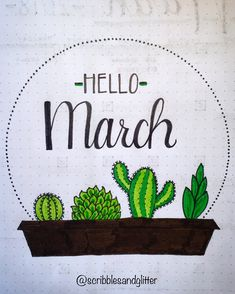 Hello March bullet journal spread with cactus @scribblesandglitter