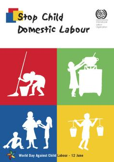 world day against child labour: Stop Child Domestic Labour