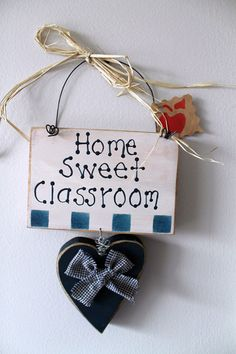 Home Sweet Classroom Wooden Teacher Sign by lauraswoodshed on Etsy, $9.00