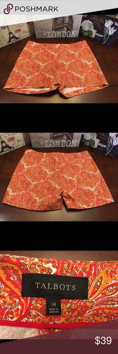 Talbots Paisley Print Shorts, Size 14 Talbots Paisley Print Shorts, Size 14  Super cute with an orange, red, pink, and white paisley print and in fab like-new condition! ☺ There are two functional pockets in back. Wear with cute heels or sandals.   Waist- 38 inches (19 inches across) Length- 14.5 inches  Inseam- 4.5 inches  Material- Cotton/Spandex Talbots Shorts