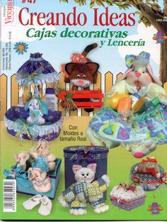 Colección de revistas de manualidades : Revistas Creando Ideas gratis Fabric Crafts, Sewing Crafts, Felt Toys, My Scrapbook, Cold Porcelain, Miniature Dolls, Crafts To Do, Vintage Prints, Couture