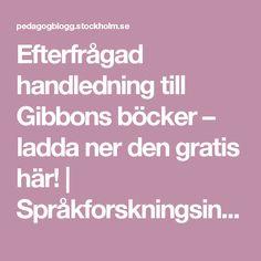 Efterfrågad handledning till Gibbons böcker – ladda ner den gratis här! | Språkforskningsinstitutet
