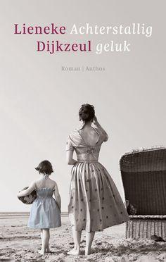 """35/75 Gelezen juni 2015, vier sterren van mij: Lieneke Dijkzeul - Achterstallig geluk 2013 (*) Lieneke Dijkzeul kende ik alleen van haar thrillers. Ik had nog geen roman van haar gelezen, maar """"Achterstallig geluk"""" is een heel mooi (autobiografisch?)verhaal, waar ik veel herkenning in vond wat betreft haar herinneringen van vroeger."""