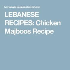 LEBANESE RECIPES: Chicken Majboos Recipe