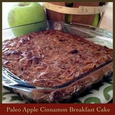 High protein, no grains, low sugar with sweetener free option, gluten free, nut free, Paleo Apple Cinnamon Breakfast Cake.