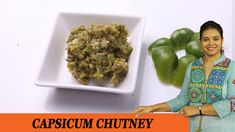 Vahchef is very fond of cooking and her Recipes are very unique and fit for busy women specially working women Description Capsicum chutney is a very sim. Green Beans, Stuffed Peppers, Vegetables, Cooking, Recipes, Roses, Food, Kitchens, Rose