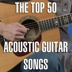 Guitar Player just did a list of the Top 50 Classic Acoustic Rock Songs. Unfortunately, it was hidden in an annoying slide show and didn't actually teach you how to play any of the songs. We have the full list below along with a link to the best video lesson/tabs/chords we could find for each … #acousticguitar