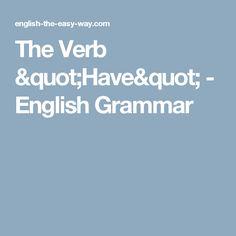 "The Verb ""Have"" - English Grammar"
