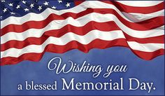 Free Blessed Memorial Day eCard - eMail Free Personalized Memorial Day Cards Online