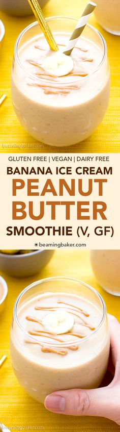 Peanut Butter Banana Ice Cream Smoothie (V, GF, DF): 10 grams of protein per serving. A 3-ingredient recipe for creamy, thick, protein-packed peanut butter smoothies that taste like ice cream. #Vegan #GlutenFree #DairyFree | BeamingBaker.com