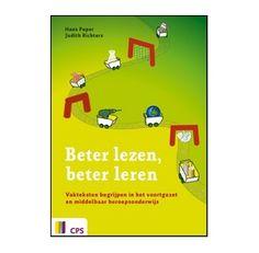 Beter lezen, beter leren. Meer info op http://www.cps.nl/publicaties-uitgeverij/1401/alle-publicaties/1440/beter-lezen-beter-leren