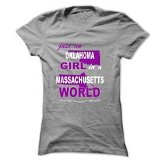 Just An Oklahoma Girl In A Massachusetts World T-Shirts, Hoodies. SHOPPING NOW…