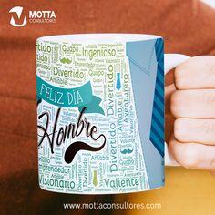 PALABRAS DÍA DEL HOMBRE DISEÑOS PARA SUBLIMAR TAZAS #mottaplantillas #sublimacion #hombres Corporate Photography, Happy Day, Mugs, Words