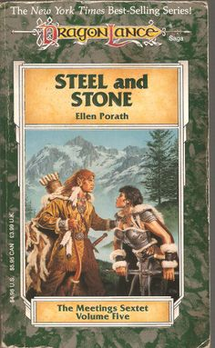 Steel and Stone. by Ellen Porath. Dragon Lance, The Meetings Sextet. Volume Five.