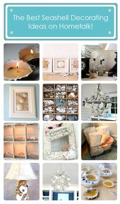 The best seashell decorating ideas on Hometalk! http://www.hometalk.com/b/584091/seashells-seashells