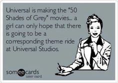 The Christian Grey rollercoaster..  that's one I'd like to ride over and over again!